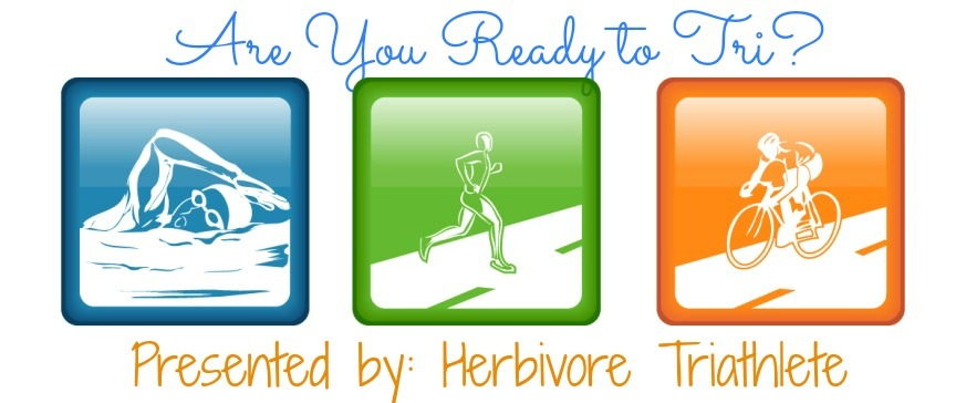 Are You Ready to Tri | Herbivore Triathlete